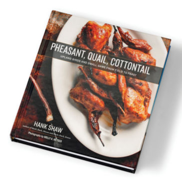 Pheasant, Quail, Cottontail Cookbook -