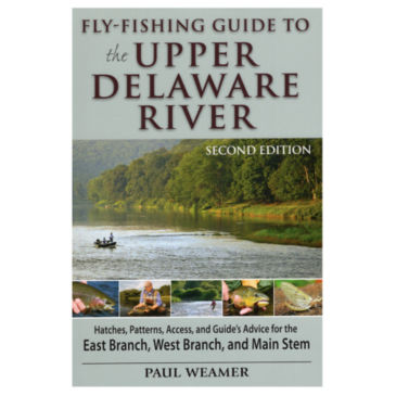 Fly-Fishing Guide to the Upper Delaware River -