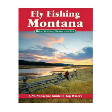 No Nonsense Guide to Fly Fishing Montana -